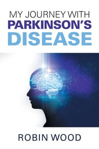My Journey with Parkinson's Disease