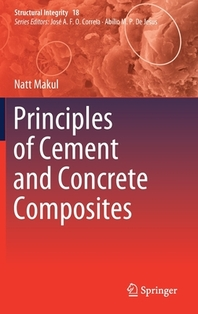 Principles of Cement and Concrete Composites