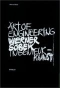 Werner Sobek : Art of Engineering