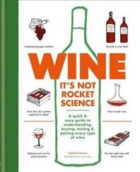 Wine: It's Not Rocket Science