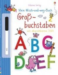 Mein Wisch-und-weg-Buch: Grossbuchstaben