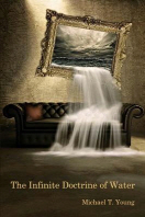 The Infinite Doctrine of Water