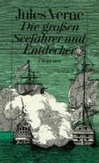 Die grossen Seefahrer und Entdecker