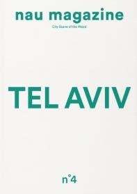 나우 매거진(Nau Magazine)(Vol. 4): 텔아비브(Tel Aviv)