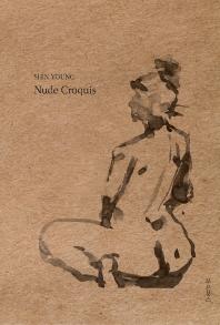 SHIN YOUNG,  Nude Croquis