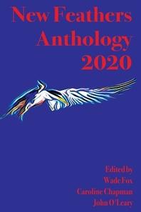 New Feathers Anthology 2020