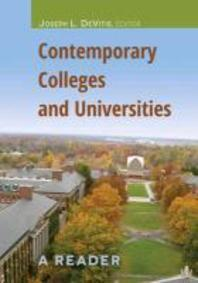 Contemporary Colleges and Universities; A Reader