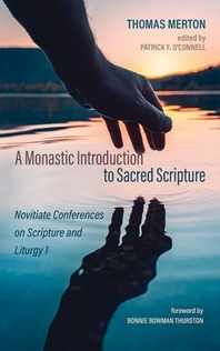 A Monastic Introduction to Sacred Scripture