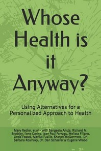 Whose Health Is It Anyway?