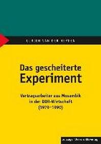 Das gescheiterte Experiment