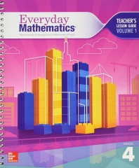 Everyday Mathematics 4, Grade 4, Teacher Lesson Guide, Volume 1      4th