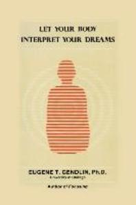 Let Your Body Interpret Your Dreams (P)