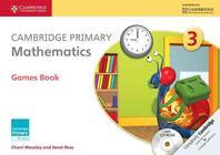 Cambridge Primary Mathematics Stage 3 Games Book [With CDROM]