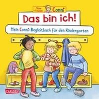 Conni Gelbe Reihe: Das bin ich! Mein Conni-Begleitbuch fuer den Kindergarten