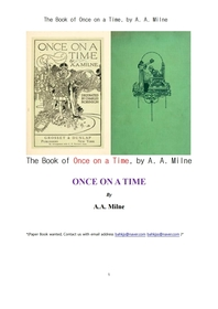 옛날옛적에 이야기.The Book of Once on a Time, by A. A. Milne