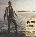 KIRK FRANKLIN HELLO FEAR(CD)