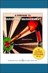 Preface to Marketing Management. J. Paul Peter and James H. Donnelly