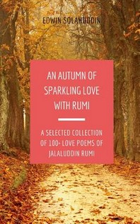 An Autumn of Sparkling Love with Rumi