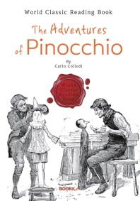 피노키오의 모험 : The Adventures of Pinocchio (영문판)
