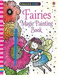 Magic Painting Fairies (Usborne Minis)