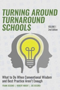 Turning Around Turnaround Schools