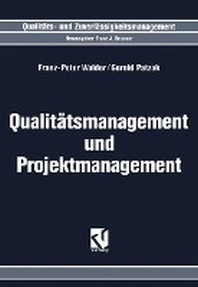 Qualitatsmanagement Und Projektmanagement