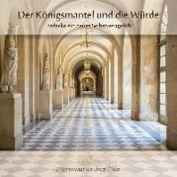 Der Koenigsmantel und die Wuerde - Meditations-CD