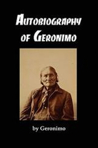 The Autobiography of Geronimo