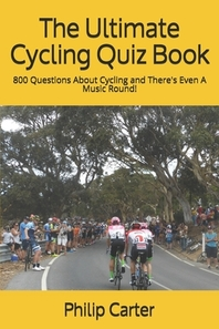 The Ultimate Cycling Quiz Book