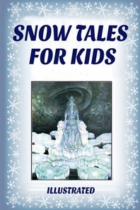 Snow Tales for Kids