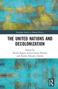 The United Nations and Decolonization