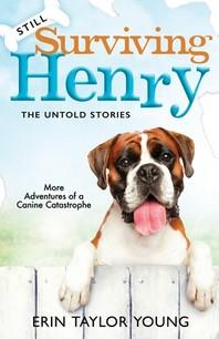 Still Surviving Henry