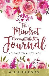 The Mindset Accountability Journal
