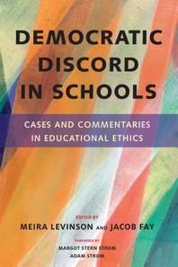 Democratic Discord in Schools