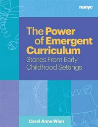 The Power of Emergent Curriculum