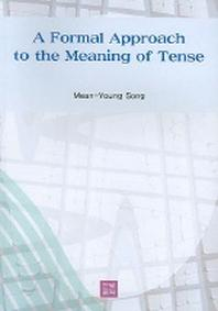 A Formal Approach to the Meaning of Tense