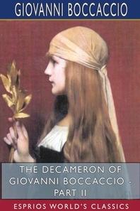 The Decameron of Giovanni Boccaccio - Part II (Esprios Classics)