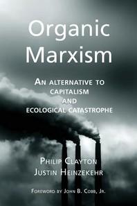 Organic Marxism