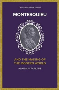 Montesquieu and the Making of the Modern World
