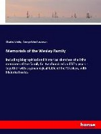 Memorials of the Wesley Family
