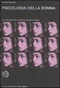 Psicologia della donna. Studio psicoanalitico