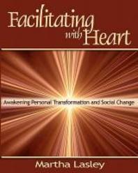 Facilitating with Heart