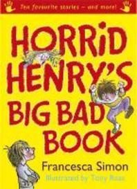 Horrid Henry's Big Bad Book