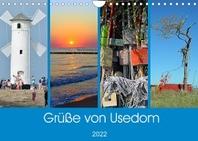 Gruesse von Usedom (Wandkalender 2022 DIN A4 quer)