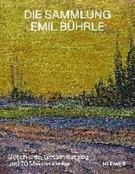 Die Sammlung Emil Buehrle