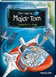 Der kleine Major Tom, Band 2: Rueckkehr zur Erde