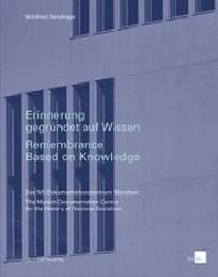 Erinnerung gegruendet auf Wissen/Remembrance Based on Knowledge