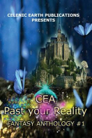CEA Past your Reality (Volume 1)