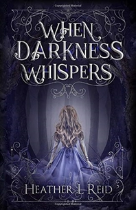 When Darkness Whispers