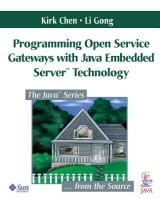 Programming Open Service Gateways with Java Embedded Server(tm) Technology